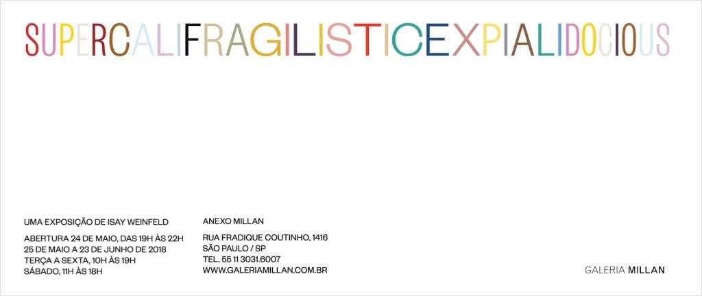 A exposição Supercalifragilisticexpialidocious é composta por 16 assemblages feitas entre 2017 e 2018